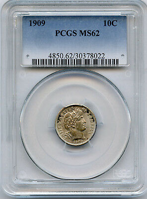 1909 10c Barber Dime PCGS MS 62 Lustre And Some Toning