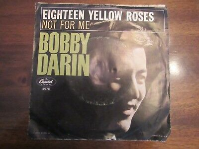Bobby Darin Not For Me Eighteen Yellow Roses picture sleeve 45 rpm 4970