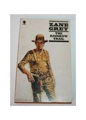 Rainbow Trail by Grey, Zane Paperback Book The Cheap Fast Free Post