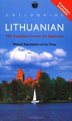Colloquial Lithuanian: The Complete Course fo... by Ramoniene, Meilute Paperback