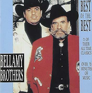 Bellamy Brothers Best Of The Best Cd Let Your Love Flow