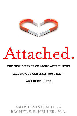 Attached by Amir Levine and Rachel Heller (eBooks, 2012)