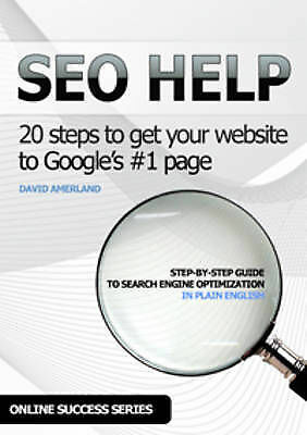 SEO Help: 20 Search Engine Optimization steps to... by Amerland, David Paperback