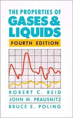 [PDF] The Properties of Gases and Liquids 4th Edition by Robert Reid