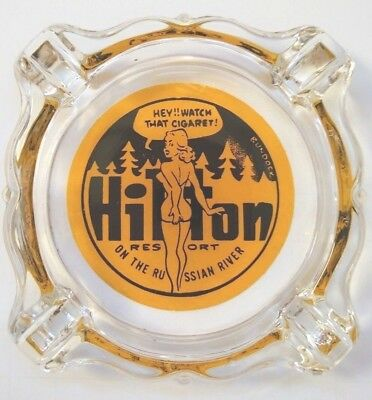 c.1955 Hilton Resort pin up Ashtray On The Russian River (Guerneville CA Sonoma)