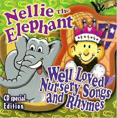 Various Artists : Nellie the Elephant: Well Loved Nursery Songs and Rhymes CD