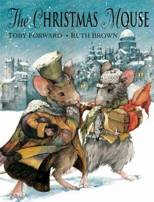 The Christmas Mouse by Forward, Toby Hardback Book The Cheap Fast Free Post