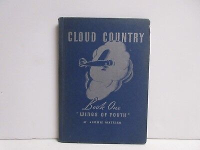 Cloud Country, Jimmy Mattern Book One, Pure Oil Co. 1936