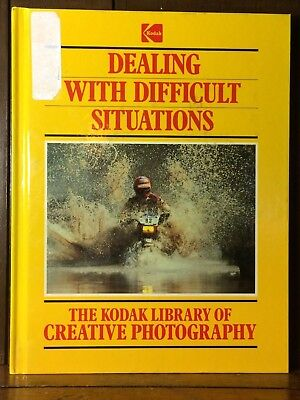 Dealing with Difficult Situations 1985 The Kodak Library of Creative Photography