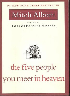 The Five People You Meet in Heaven by Mitch Albom (2003, softcover)