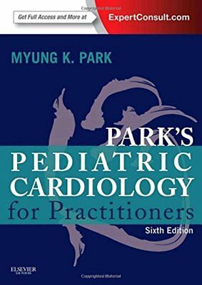 [PDF] Park's Pediatric Cardiology for Practitioners, 6th Edition by Myung K. Par