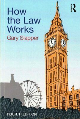 How the Law Works by Gary Slapper 9781138914971 (Paperback, 2016)