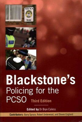 Blackstone's Policing for the PCSO by Bryn Caless 9780198704546