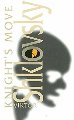 Knight's Move (Dalkey Archive Scholarly) (Schol... by Viktor Shklovsky Paperback