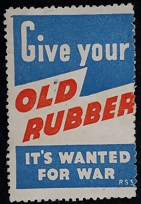 "Undated Australia WW2 Cinderella ""Give Your Old Rubber. It's wanted For War"""