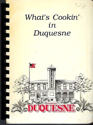 What's Cookin In * Duquesne Pa 1989 Eagles Auxiliary Cook Book Pennsylvaniarare
