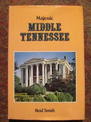 Majestic Middle Tennessee - History And Historic Homes - Civil War - Illustrated