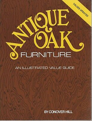 Antique OAK FURNITURE GUIDE by Conover Hill - Values Updated 1995