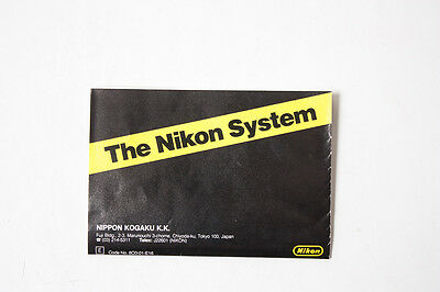 The Nikon System brochure guide from 1980s. Film cameras , lenses, accessories.
