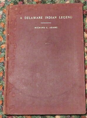 A Delaware Indian Legend Story of Their Troubles 1899 history culture Adams