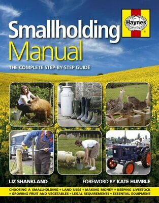 Smallholding Manual The complete step-by-step guide 9780857332257