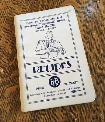 Original 1944 Chicago Bartenders Union Mixing Guide COCKTAILS Book NOT a reprint