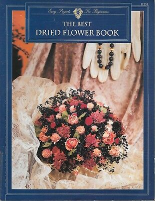 The best dried flower book easy projects for beginners vintage craft wreath 1993