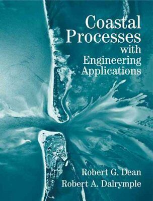 Coastal Processes with Engineering Applications by Robert G. Dean 9780521602754
