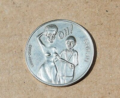 "Heads Tails ""Oh! Ah!"" Comic Coins Risque Novelty Token Coin"
