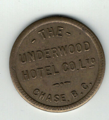 B.C.  , Chase , Underwood Hotel Co. Ltd.  , good for 50 cents in trade