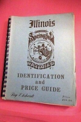 Illinois Springfield Watches Price Guide and ID Roy Ehrhardt 1976