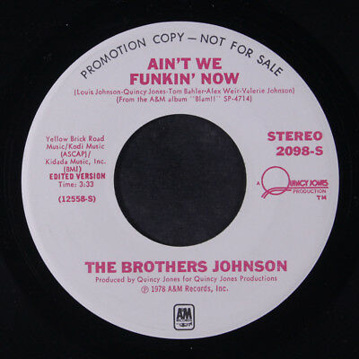 BROTHERS JOHNSON: Ain't We Funkin' Now / Mono 45 (dj) Soul