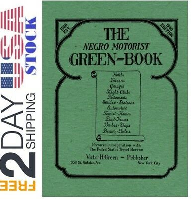 The Negro Motorist Green-Book 1940 Facsimile Edition Travel Guide 52 Pages