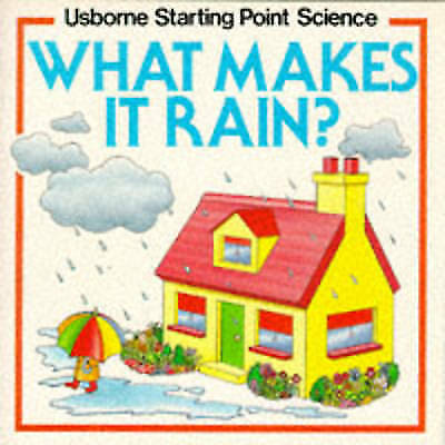 What Makes it Rain? (Usborne Starting Point Science), Deverell, Richard, Mayes,