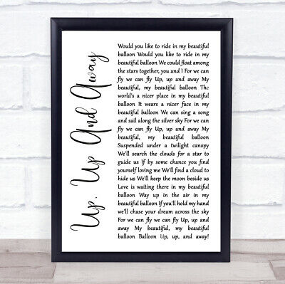 Up, Up And Away White Script Song Lyric Quote Print