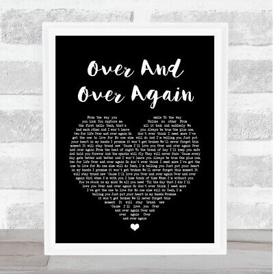 Over And Over Again Black Heart Song Lyric Quote Print