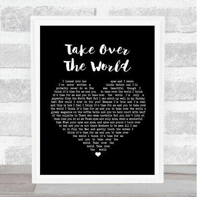Take Over The World Black Heart Song Lyric Quote Print