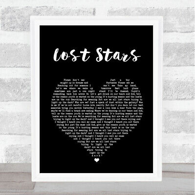 Lost Stars Black Heart Song Lyric Quote Print