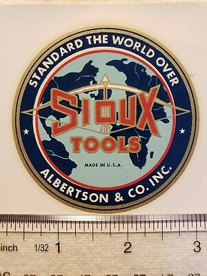 VINTAGE SIOUX TOOLS STICKER STANDARD THE WORLD OVER ALBERTSON & Co