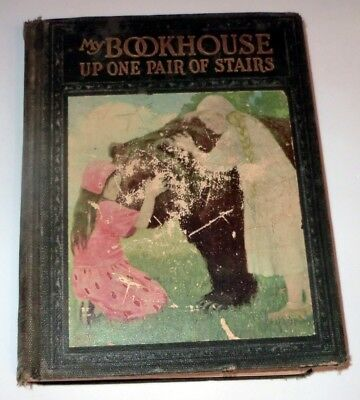 Up One Pair of Stairs of My Bookhouse (1925, Hardcover) ANTIQUE!