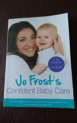 Jo Frost's Confident Baby Care: Everything You Need To Know For The First Year …
