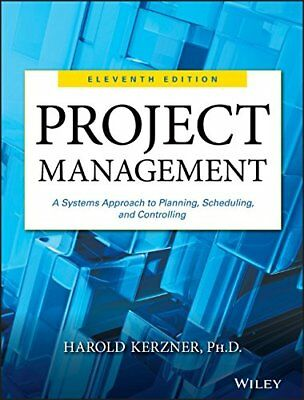 Project Management: A Systems Approach to Planning, Schedu... by Kerzner, Harold