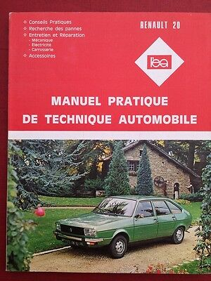 Revue Technique RENAULT 20 Manuel pratique de technique automobile
