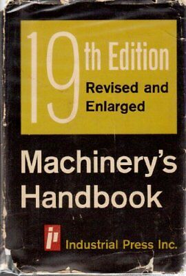 Machinery`s handbook: a reference book for the mechanical engineer, draftsman,