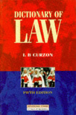 Dictionary of law by L.B. Curzon (Paperback / softback)