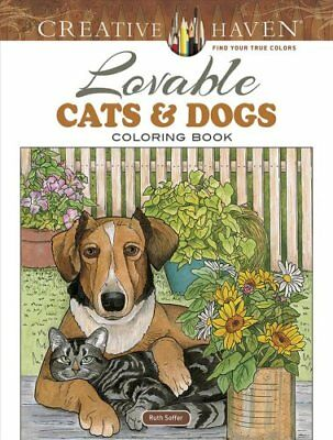 Creative Haven Lovable Cats and Dogs Coloring Book by Ruth Soffer 9780486804453