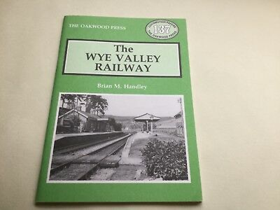 The Oakwood Press, The Wye Valley Railway Book by Brian M. Handley