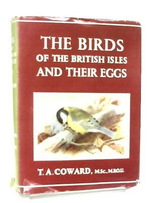 The Birds of the British Isles and Their Eggs (T. A. Coward - 1956) (ID:29723)
