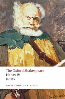 Henry IV, Part I: The Oxford Shakespeare by William Shakespeare 9780199536139