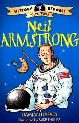 History Heroes: Neil Armstrong by Damian Harvey 9781445132983 (Paperback, 2015)
